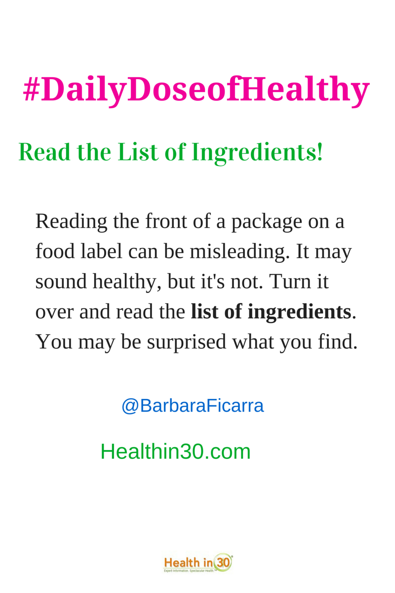 #DailyDoseofHealthy Read the List of Ingredients Barbara Ficarra Healthin30