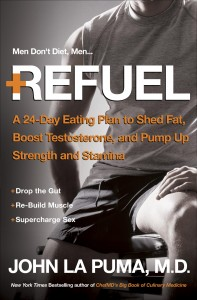 REFUEL for Healthin30 DrJohnLaPuma_Refuel_BookCover-197x300